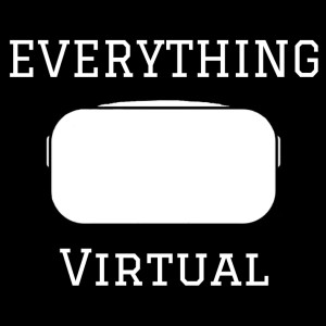 Everything VR Podcast